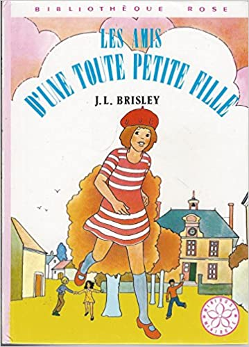 Amazon Fr Les Amis D Une Toute Petite Fille Bibliotheque