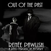 Out of the Past: The Reed Ferguson Mystery Series Volume 5 | Renee Pawlish
