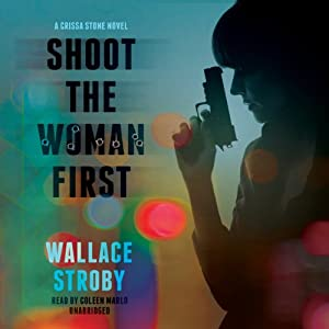 Shoot the Woman First Audiobook