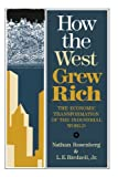 img - for How the West Grew Rich: The Economic Transformation Of The Industrial World by Nathan Rosenberg (1987-06-01) book / textbook / text book