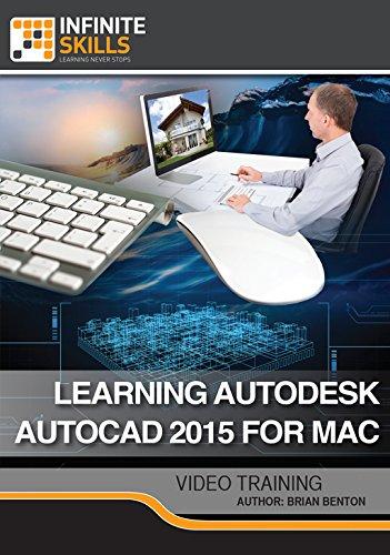 Learning Autodesk AutoCAD 2015 For Mac [Online Code] by Infiniteskills