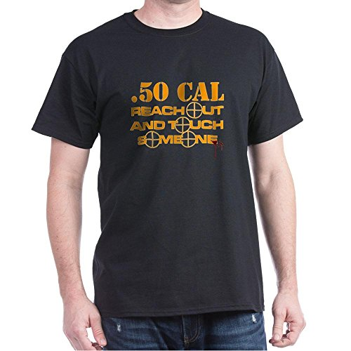 Caliber Sniper Rifle (CafePress Barrett 50 Cal Reach Out N To - 100% Cotton T-Shirt)
