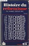 Histoire du réformisme en France depuis 1920 (2 tomes) par Les Editions sociales