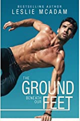 The Ground Beneath Our Feet (Giving You . . .) (Volume 4) Paperback