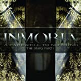 A Farewell To Nothing - The Diary Part 1 By Inmoria (2011-11-07)