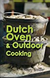 img - for Dutch Oven & Outdoor Cooking (American Pantry Collection) book / textbook / text book