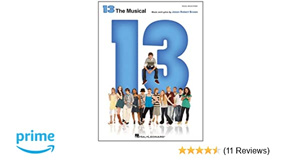 13 the musical jason robert brown 9781423467182 amazon books fandeluxe Choice Image
