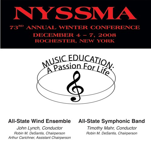 Symphonic Wind Band - 2008 NYSSMA: All-State Wind Ensemble and Symphonic Band