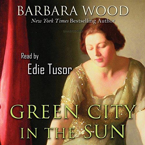 Green City in the Sun (Barbara Wood Green City In The Sun)