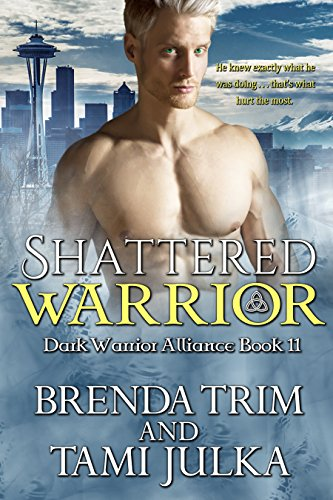 Alliance Series (Shattered Warrior: (Dark Warrior Alliance Book 11))