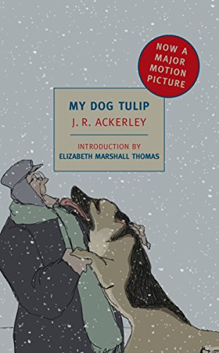 (My Dog Tulip: Movie tie-in edition (New York Review Books Classics))