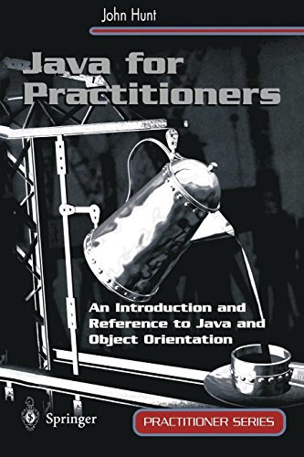 Java for Practitioners: An Introduction and Reference to Java and Object Orientation (Practitioner Series) by Brand: Palgrave Macmillan