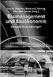 img - for Baumanagement und Bau konomie: Aktuelle Entwicklungen (Leitfaden des Baubetriebs und der Bauwirtschaft) (German Edition) book / textbook / text book