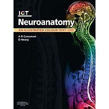 Neuroanatomy E-Book: An Illustrated Colour Text