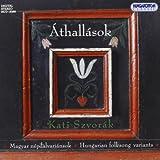 Athallasok: Hungarian Folksongs Variants