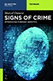 Signs of Crime: Introducing Forensic Semiotics (Mouton Textbook), Marcel Danesi, 1614515522
