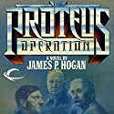 The Proteus Operation Audiobook by James P. Hogan Narrated by Paul Christy