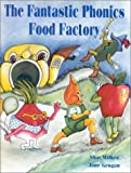 img - for The Fantastic Phonics Food Factory by Wilkes, Shar, Grogan, Jane (August 7, 2000) Spiral-bound book / textbook / text book