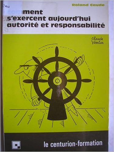 Lire Comment s'exercent aujourd'hui autorité et responsabilité epub, pdf