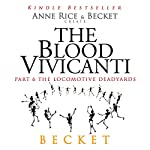 The Blood Vivicanti Part 6 |  Becket