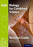 AQA Biology for GCSE Combined Science: Trilogy Revision Guide