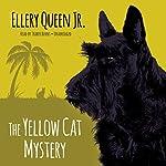 The Yellow Cat Mystery | Ellery Queen Jr.