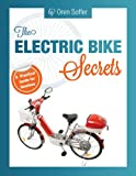 The  Electric bike secrets  A practical guide for newbie's
