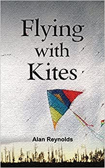 Book Flying With Kites by Alan Reynolds (2015-06-01)