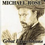 Great Expectations by Michael Rose (2008-01-29)