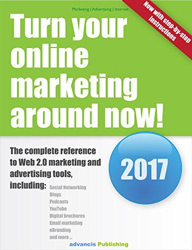 Download Turn your online marketing around now! The complete reference to Web 2.0 marketing and advertising tools Pdf