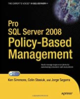 Pro SQL Server 2008 Policy-Based Management Front Cover