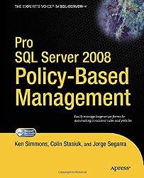 Pro SQL Server 2008 Policy-Based Management (Expert's Voice in SQL Server)