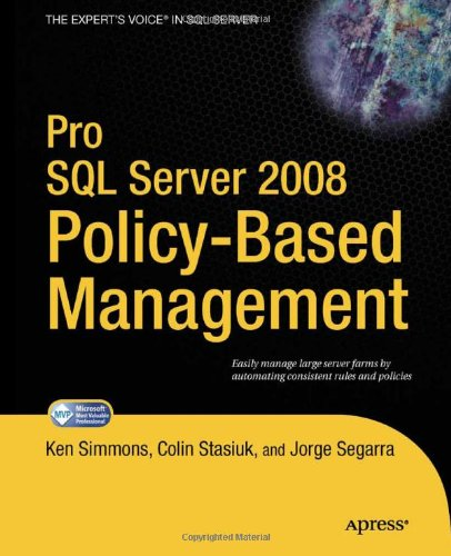 [PDF] Pro SQL Server 2008 Policy-Based Management Free Download | Publisher : Apress | Category : Computers & Internet | ISBN 10 : 1430229101 | ISBN 13 : 9781430229100