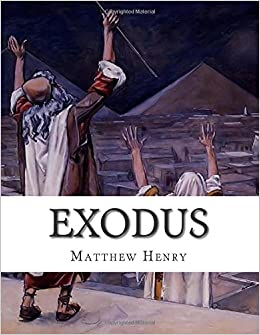 Book Exodus: An Exposition with Practical Observations of the Second Book of Moses, Called Exodus