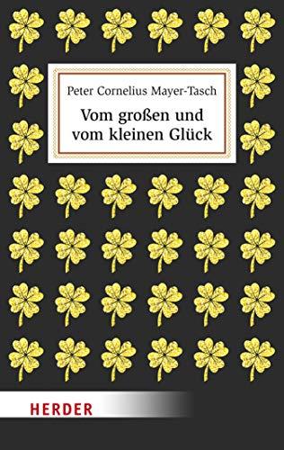 Vom großen und vom kleinen Glück (German Edition)