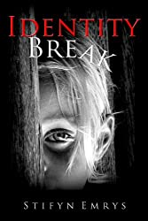Identity Break (Identity Quest Book 1)