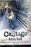 Castigo, Anne Holt, 8466625704