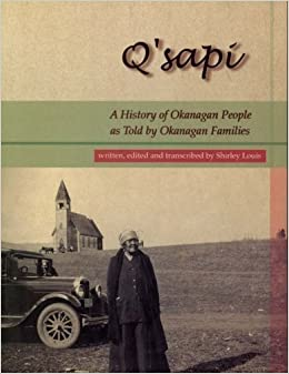 QSapi: A History of Okanagan People as told by Okanagan families by