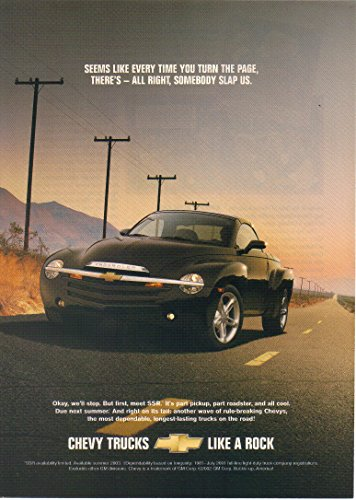 "Magazine Print Ad: 2003 Chevy SSR (Super Sport Roadster), Retractable hardtop convertible pickup truck, Black,""Seems like every time you turn the page, there's all right, somebody slaps us"""