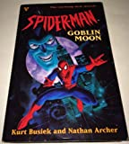 img - for Spider-man: Goblin moon (Marvel comics) book / textbook / text book