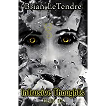 Intrusive Thoughts: Volume One