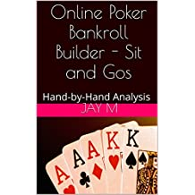 Online Poker Bankroll Builder - Sit and Gos: Hand-by-Hand Analysis
