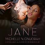 Jane | Michelle N. Onuorah