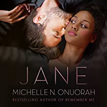 Jane Audiobook by Michelle N. Onuorah Narrated by Natalie Naudus