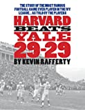 Harvard Beats Yale 29-29 1st Edition