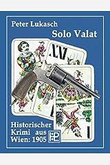 Solo Valat (German Edition) Paperback