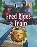 img - for Fred Rides a Train book / textbook / text book