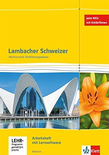 Lambacher Schweizer Mathematik Einführungsphase. Ausgabe Hessen: Arbeitsheft plus Lösungsheft und Lernsoftware Klasse 10 oder 11 (Lambacher Schweizer. Ausgabe für Hessen ab 2016)