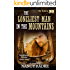 The Loneliest Man in the Mountains, #11, The Traherns, a Western Historical Pioneer (The Trahern Western Pioneer Series)