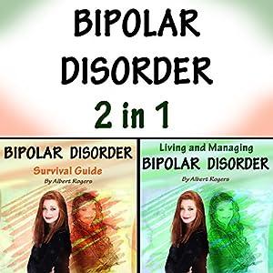 Bipolar Disorder: 2 in 1 Audiobook